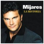 Play & Download La Historia by Mijares | Napster