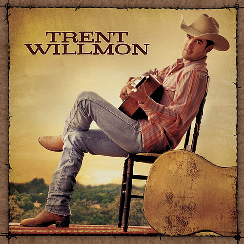 Trent Willmon by Trent Willmon