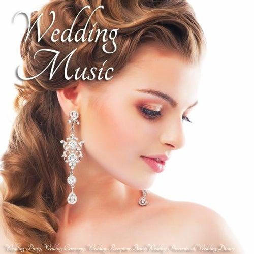 Play & Download Wedding Music - Wedding Party, Wedding Ceremony, Wedding Reception, Beach Wedding Processional, Wedding Dinner by Wedding Music   Napster