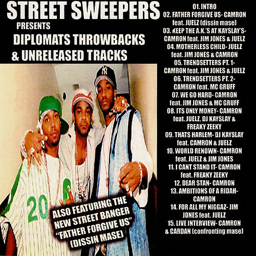 Play & Download Diplomats Throwbacks & Unreleased Exclusives by Various Artists | Napster