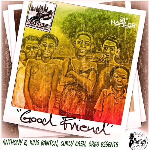Good Friend - Single by Anthony B