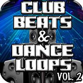 Play & Download Club Beats & Dance Loops Vol. 2 by Ultimate Drum Loops | Napster