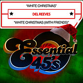 Play & Download White Christmas (Digital 45) by Del Reeves | Napster