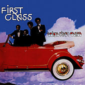 Going First Class (Expanded Edition) [Digitally Remastered] by First Class