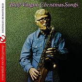 Play & Download Christmas Songs Digitally Remastered) by Billy Vaughn | Napster