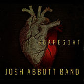 Play & Download Scapegoat by Josh Abbott Band | Napster