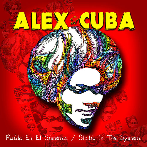 Play & Download Ruido En El Sistema/Static in the System - Single by Alex Cuba | Napster