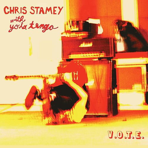 Play & Download V.O.T.E. by Chris Stamey | Napster