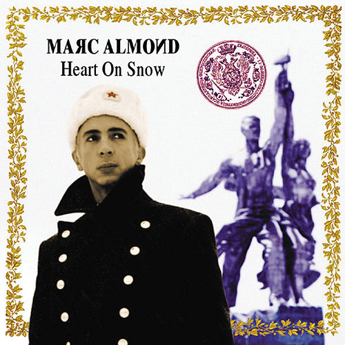 Play & Download Heart On Snow by Marc Almond | Napster