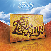 Play & Download Testify by The Lee Boys | Napster