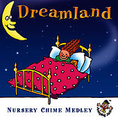 Dreamland … Nursery Chime Medley by The Jamborees