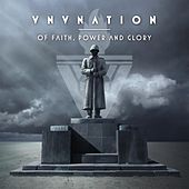 Of Faith, Power and Glory von VNV Nation