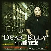 Play & Download Dear Billy by Spawnbreezie | Napster