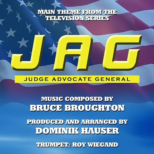 Play & Download Main Theme from 'Jag' By Bruce Broughton by Dominik Hauser | Napster