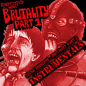 Play & Download Brutality (Part 1 Instrumentals) by Necro | Napster
