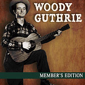 Play & Download Member's Edition by Woody Guthrie | Napster