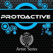 Play & Download ProtoActive Works - EP by Various Artists | Napster