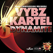 Play & Download Dynamite - Single by VYBZ Kartel | Napster