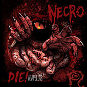 Play & Download DIE!: Acapellas by Necro | Napster