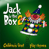 Play & Download Jack in the Box… Children's First Play Rhymes - Volume 2 by The Jamborees | Napster