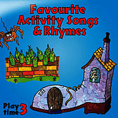 Favourite Activity Songs & Rhymes - Play Time 3 by The Jamborees