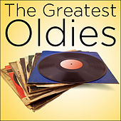 Play & Download The Greatest Oldies by Various Artists | Napster