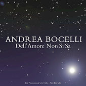 Play & Download Dell'Amore Non Si Sa by Andrea Bocelli | Napster