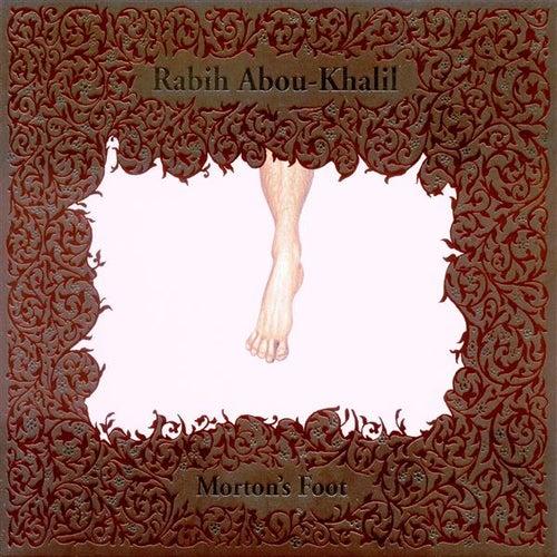 Play & Download Abou-Khalil, Rabih: Morton's Foot by Rabih Abou-Khalil | Napster