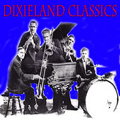 Play & Download Dixieland Classics by Various Artists | Napster