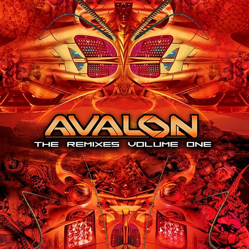 Play & Download The Remixes Volume One by Avalon | Napster