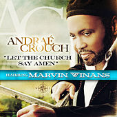 Play & Download Let The Church Say Amen (Radio Edit) by Andrae Crouch | Napster
