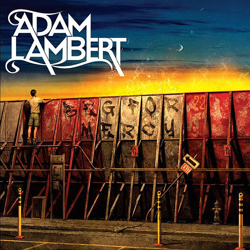 Play & Download Beg For Mercy by Adam Lambert | Napster