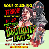 Play & Download Brutality Part 1 by Various Artists | Napster