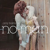 Play & Download Only Baby by No-Man | Napster