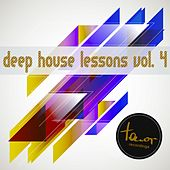 Play & Download Deep House Lessons, Vol. 4 by Various Artists | Napster