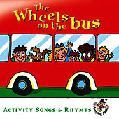 The Wheels On the Bus … Activity Songs & Rhymes by The Jamborees