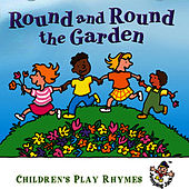 Round & Round the Garden … Children's First Play Rhymes by The Jamborees