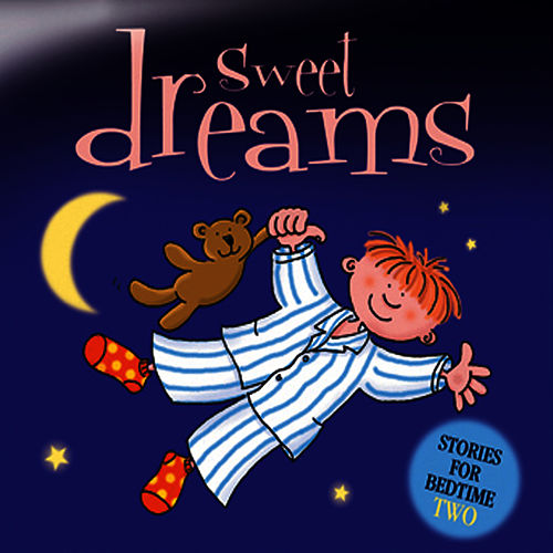 Play & Download Sweet Dreams … Stories for Bedtime - Volume 2 by The Jamborees | Napster