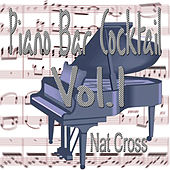 Play & Download Piano Bar Cocktail by Nat Cross | Napster