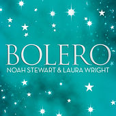 Play & Download Boléro - Flame of Love by Noah Stewart | Napster
