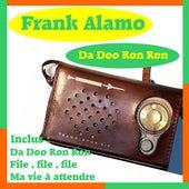 Play & Download Da Doo Ron Ron by Frank Alamo | Napster