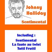 Play & Download Sentimental by Johnny Hallyday | Napster