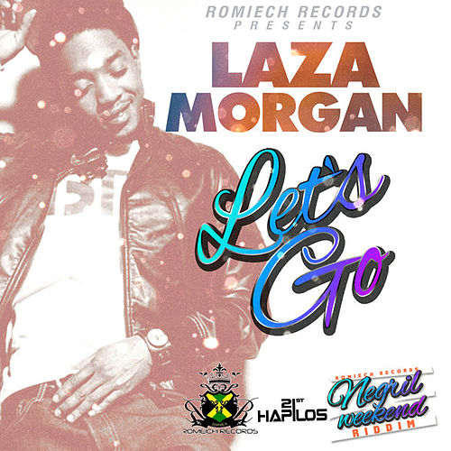 Let's Go by Laza Morgan