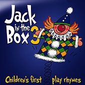 Play & Download Jack in the Box… Children's First Play Rhymes - Volume 3 by The Jamborees | Napster