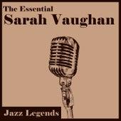 Jazz Legends: The Essential Sarah Vaughan by Sarah Vaughan