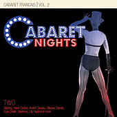 Cabaret Nights … Cabaret Francais Performance 2 by Various Artists