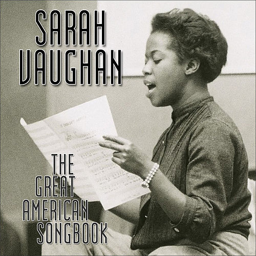 Play & Download The Great American Songbook by Sarah Vaughan | Napster