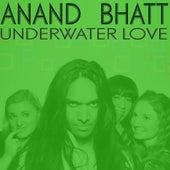 Underwater Love EP by Anand Bhatt
