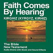 Kirghiz (Kyrgyz) New Testament (Dramatized) by The Bible