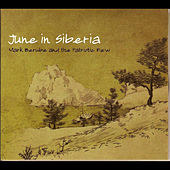 Play & Download June in Siberia by Mark Berube | Napster